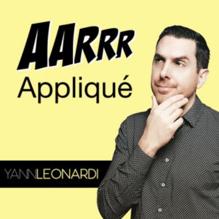 podcast-yann-leonardi-aarrr-appliqué